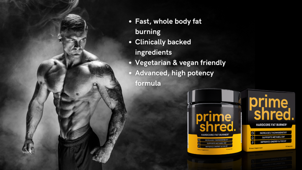 PrimeShred Benefits